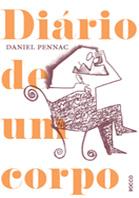 Diário de um corpo | Daniel Pennac