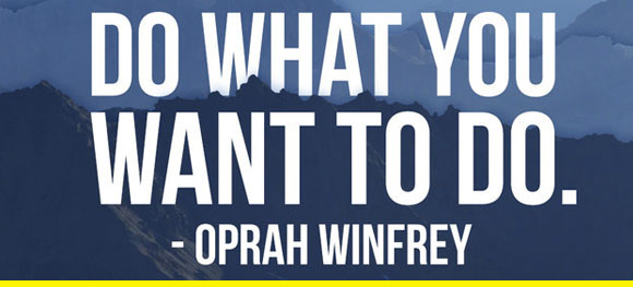if Oprah says it, you can do it